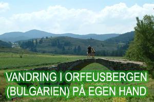 Vandring i Orfeusbergen (Bulgarien) på egen hand